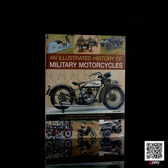 An Illustrated History of Military Motorcycles ประวัติศาสตร์จักรยานยนต์สงคราม